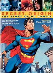 Secret Origin - History of DC Comics